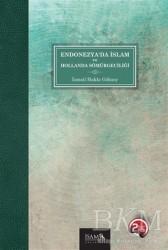 İsam Yayınları - Endonezya'da İslam ve Hollanda Sömürgeciliği