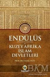 Kayıhan Yayınları - Endülüs Gırnata Sultanlığı ve Kuzey Afrika İslam Devletleri