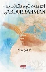 Akıl Fikir Yayınları - Endülüs Şövalyesi Abdurrahman