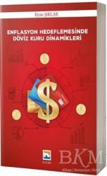 Nisan Kitabevi - Ders Kitaplar - Enflasyon Hedeflemesinde Döviz Kuru Dinamikleri