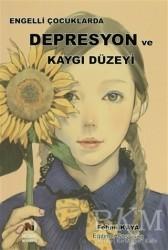 Adana Nobel Kitabevi - Engelli Çocuklarda Depresyon ve Kaygı Düzeyi