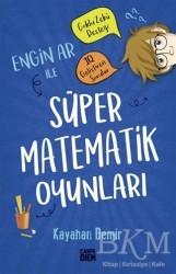 Carpe Diem Kitapları - Engin Ar ile Süper Matematik Oyunları