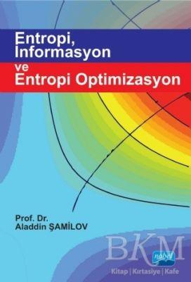 Entropi İnformasyon ve Entropi Optimizasyon