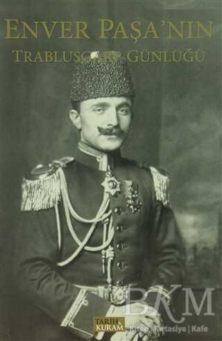 Enver Paşa'nın Trablusgarp Günlüğü