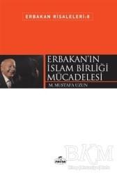 Ravza Yayınları - Erbakan'ın İslam Birliği Mücadelesi