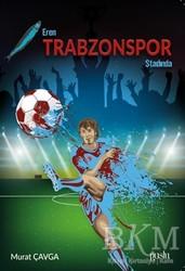 Puslu Yayıncılık - Eren Trabzonspor Stadında