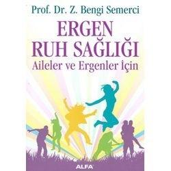 Alfa Yayınları - Ders Kitapları - Ergen Ruh Sağlığı