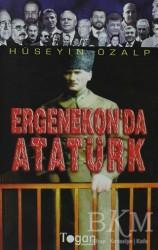 Togan Yayıncılık - Ergenekon'da Atatürk