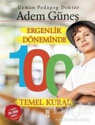 Timaş Yayınları - Ergenlik Döneminde 100 Temel Kural