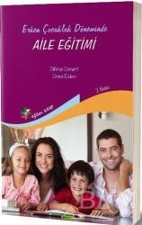 Eğiten Kitap - Erken Çocukluk Döneminde Aile Eğitimi