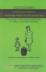 Maya Akademi Yayınları - Erken Çocukluk Döneminde Davranış Problemleri İle Başetme