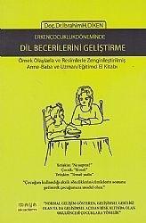 Maya Akademi Yayınları - Erken Çocukluk Döneminde Dil Becerilerini Geliştirme