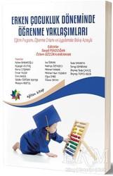 Eğiten Kitap - Erken Çocukluk Döneminde Öğrenme Yaklaşımları