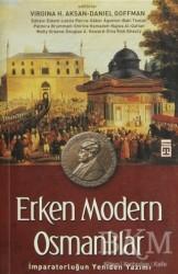 Timaş Yayınları - Erken Modern Osmanlılar