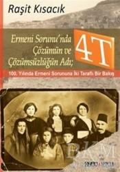 Ozan Yayıncılık - Ermeni Sorunu'nda Çözümün ve Çözümsüzlüğün Adı : 4T