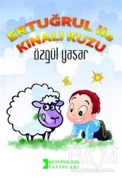 Kutup Yıldızı Yayınları - Ertuğrul İle Kınalı Kuzu