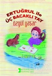 Kutup Yıldızı Yayınları - Ertuğrul İle Üç Bacaklı Tay