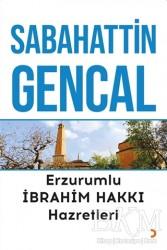 Cinius Yayınları - Erzurumlu İbrahim Hakkı Hazretleri