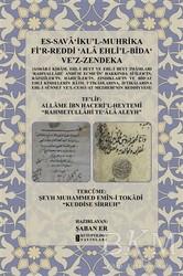 Kutup Yıldızı Yayınları - Es-Sava'iku'l-Muhrika Fi'r-Reddi ʻAla Ehli'l-Bidaʻ Ve'z-Zendeka