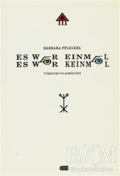 Eren Yayıncılık - Es War Einmal, Es War Keinmal