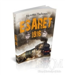 Mihrabad Yayınları - Esaret 1916