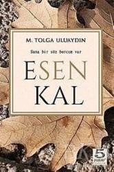 5 Şubat Yayınları - Esen Kal