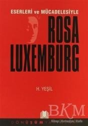 Dönüşüm Yayınları - Eserleri ve Mücadelesiyle Rosa Luxemburg