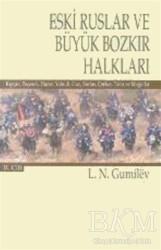 Selenge Yayınları - Eski Ruslar ve Büyük Bozkır Halkları Cilt: 2
