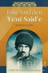 Sebat Yayınları - Eski Said'den Yeni Said'e