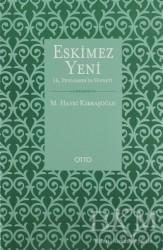 Otto Yayınları - Eskimez Yeni