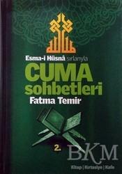 Temir Yayınları - Esma-i Hüsna Sırlarıyla Cuma Sohbetleri 2. Cilt