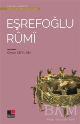 Kesit Yayınları - Eşrefoğlu Rumi - Türk Tasavvuf Edebiyatı'ndan Seçmeler 3