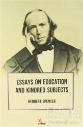 Kriter Yayınları - Essays On Education And Kindred Subjects