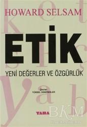 Yaba Yayınları - Etik Yeni Değerler ve Özgürlük