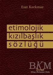 Demos Yayınları - Etimolojik Kızılbaşlık Sözlüğü