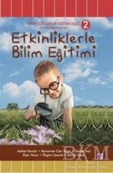 Efil Yayınevi - Etkinliklerle Bilim Eğitimi (5 - 7 Yaş Çocukları İçin)
