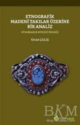 Hiperlink Yayınları - Etnografik Madeni Takılar Üzerine Bir Analiz