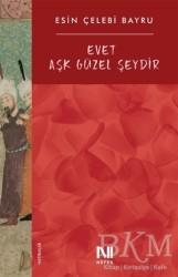Nefes Yayıncılık - Evet Aşk Güzel Şeydir