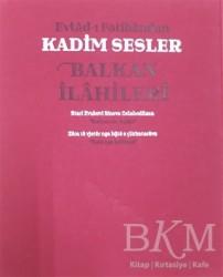 Dört Mevsim Kitap - Evlad-ı Fatihandan Kadim Sesler Balkan İlahileri