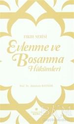 Süleymaniye Vakfı Yayınları - Evlenme ve Boşanma Hükümleri