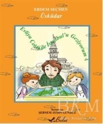 Bulut Yayınları - Evliya Çelebi İle İstanbulu Geziyorum 4