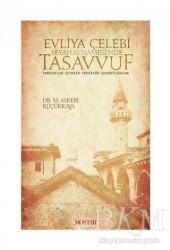 Mostar Yayınları - Evliya Çelebi Seyehatnamesi'nde Tasavvuf