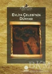 Mahya Yayınları - Evliya Çelebi'nin Dünyası