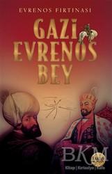 Babıali Kültür Yayıncılığı - Evrenos Fırtınası - Gazi Evrenos Bey