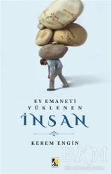Çıra Yayınları - Ey Emaneti Yüklenen İnsan