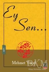 Babıali Kitaplığı - Ey Sen