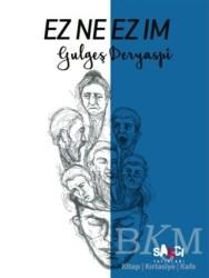 Sancı Yayınları - Ez Ne Ez Im