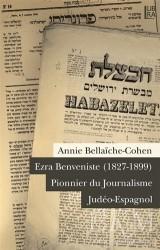 Libra Yayınları - Ezra Benveniste (1827-1899) Pionnier du Journalisme Judeo-Espagnol