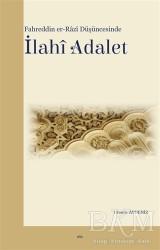 Elis Yayınları - Fahreddin er-Razi Düşüncesinde İlahi Adalet