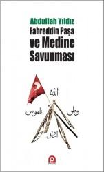 Pınar Yayınları - Fahreddin Paşa ve Medine Savunması